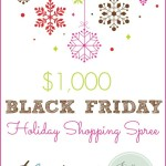 GIVEAWAY ALERT: Black Friday $1000 Shopping Spree Giveaway!